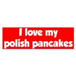 Polish Pancakes Bumper Sticker