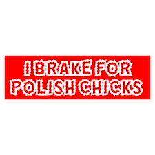 Polish Chicks Bumper Bumper Sticker