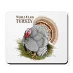 World Class Turkey Mousepad