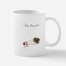 """""""Tres bien fait"""" Bouquet Mug"""