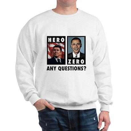 Reagan HERO, Obama ZERO. Any Sweatshirt