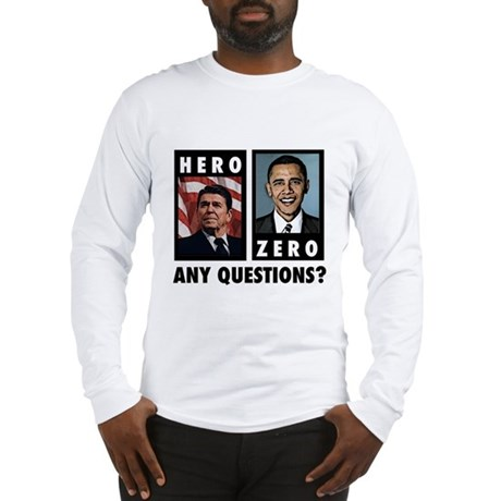 Reagan HERO, Obama ZERO. Any Long Sleeve T-Shirt