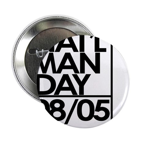 """National Man Day 2.25"""" Button (100 pack)"""