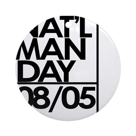 National Man Day Ornament (Round)