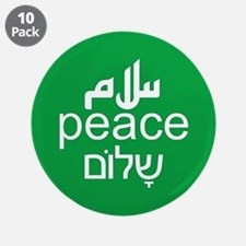 "Peace Salaam Shalom 3.5"" Button (10 pack)"