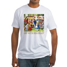 OFF WITH HER HEAD! Shirt