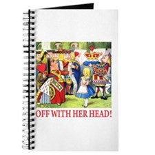 OFF WITH HER HEAD! Journal
