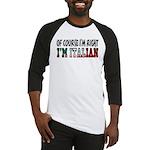 I'm Italian Baseball Jersey