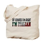 I'm Italian Tote Bag