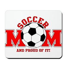 Proud Soccer Mom Mousepad