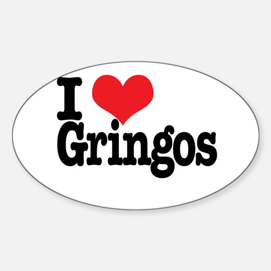 I love gringos Oval Decal