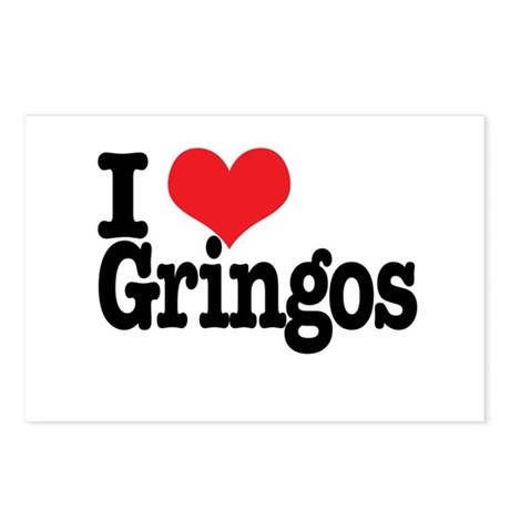 I love gringos Postcards (Package of 8)
