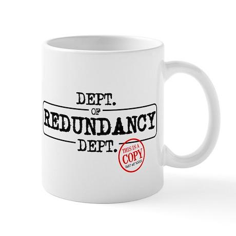 department-of-redundancy-department-t-shirts Mugs