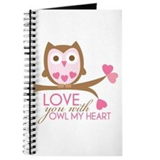 Love you with owl my heart Journal