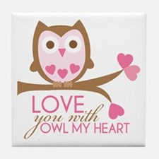 Love you with owl my heart Tile Coaster