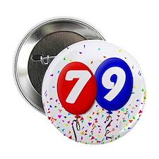 79th Birthday Button