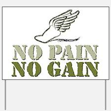 No Pain No Gain Track Yard Sign