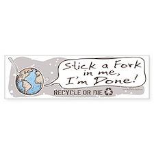 Stick A Fork Earth Bumper Bumper Sticker