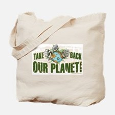 Take Back Our Planet Tote Bag