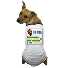 The tip of the day Dog T-Shirt