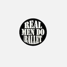 Real Men Do Ballet Mini Button