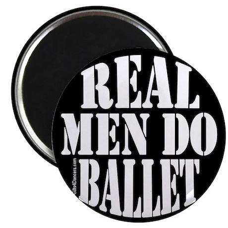 Real Men Do Ballet Magnet