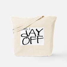 I hate work Tote Bag