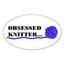 OBSESSED KNITTER Oval Decal