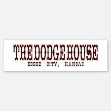 The Dodge House Bumper Bumper Bumper Sticker