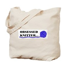 OBSESSED KNITTER Tote Bag