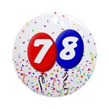 78th Birthday Ornament (Round)