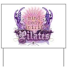 Body Mind Spirit Pilates Yard Sign