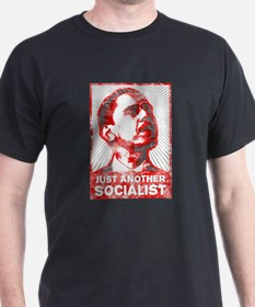 Obama Just Another Socialist T-Shirt