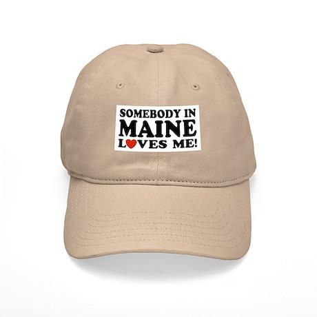 Somebody in Maine Loves Me Cap