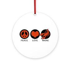 Peace Love Maine Ornament (Round)