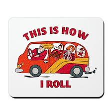 How I Roll Mom Minivan Mousepad