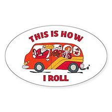 How I Roll Mom Minivan Oval Decal