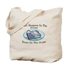 Happens On The Cruise Tote Bag