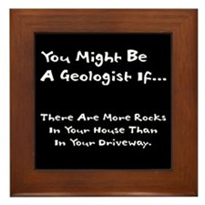 You Might Be A Geologist If.. Framed Tile