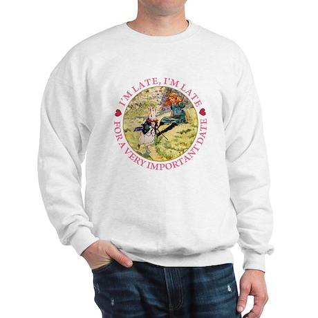 I'M LATE, I'M LATE Sweatshirt