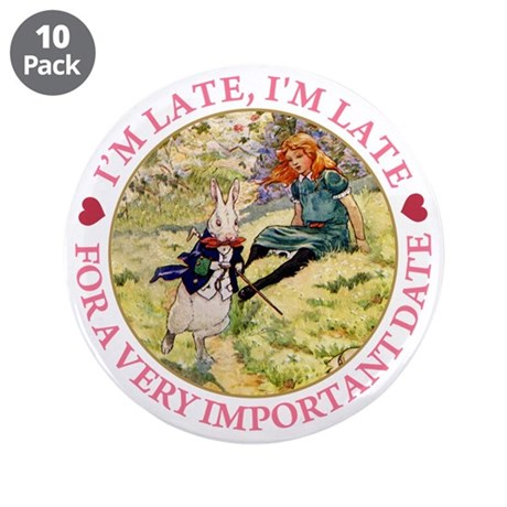 "I'M LATE, I'M LATE 3.5"" Button (10 pack)"