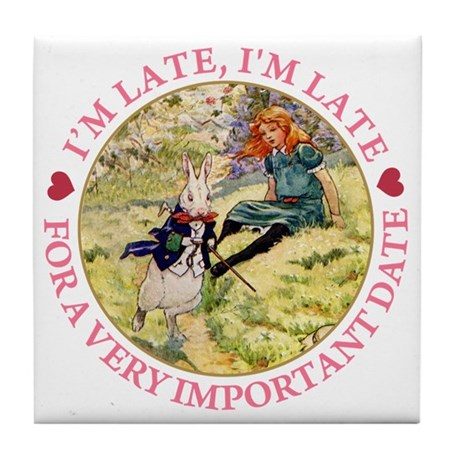 I'M LATE, I'M LATE Tile Coaster