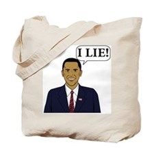 Obama lies Tote Bag