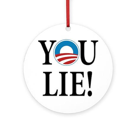 Obama lies Ornament (Round)