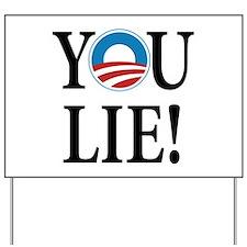 Obama lies Yard Sign