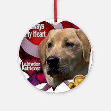 Always In My Heart Labrador Retriever Ornament (Ro