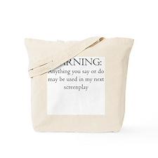 Warning...screenplay Tote Bag