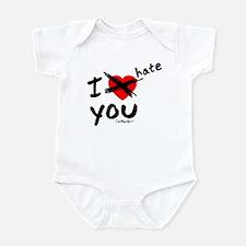 I hate you Infant Bodysuit