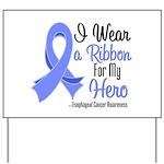Hero - Esophageal Cancer Yard Sign