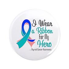 "Hero - Thyroid Cancer 3.5"" Button"